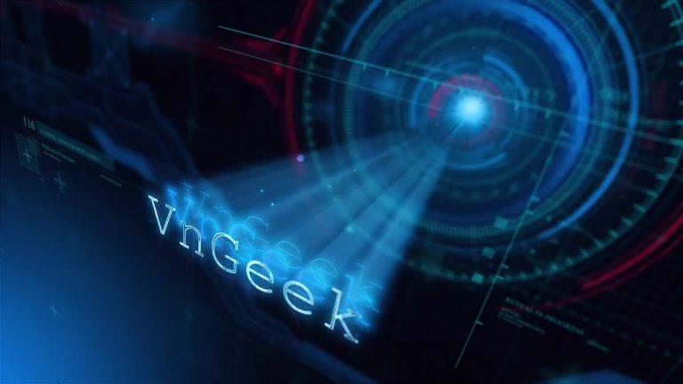 Intro mới của VnGeek.com