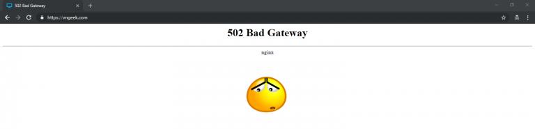 """Sửa lỗi """"502 Bad Gateway"""" của Nginx khi làm Proxy"""
